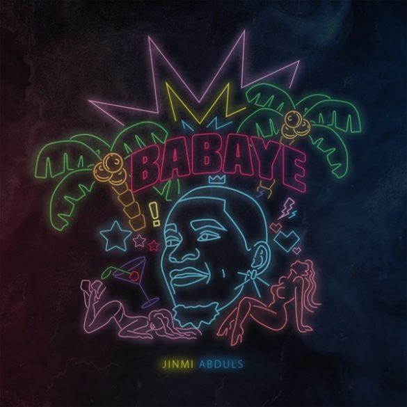 [Music] Jinmi Abduls - Babaye