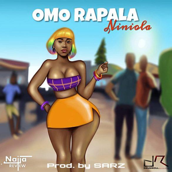 [Music] Niniola - Omo Rapala