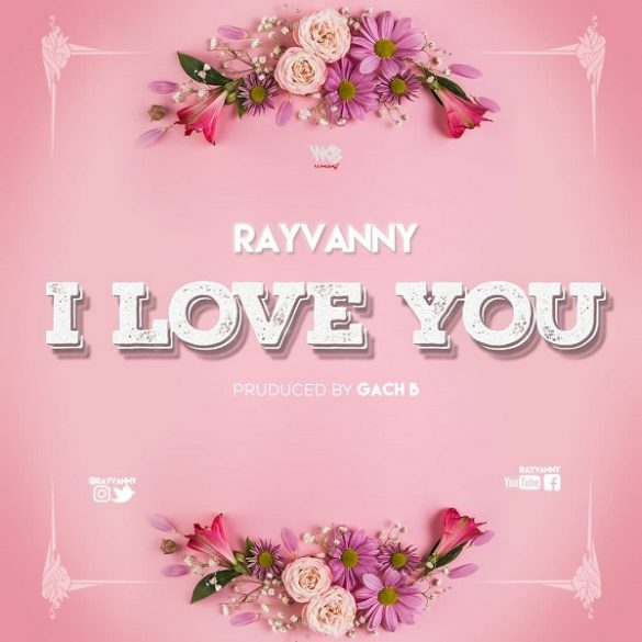 [Music] Rayvanny - I Love You
