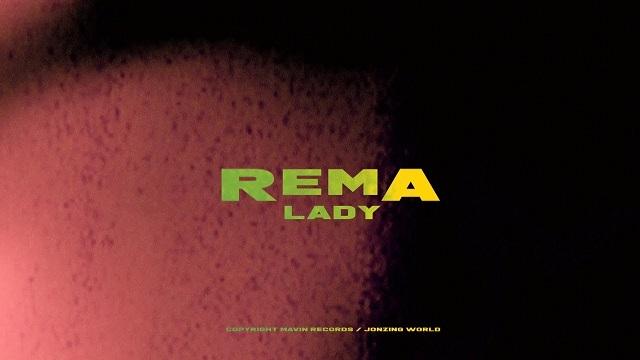 [Video] Rema - Lady