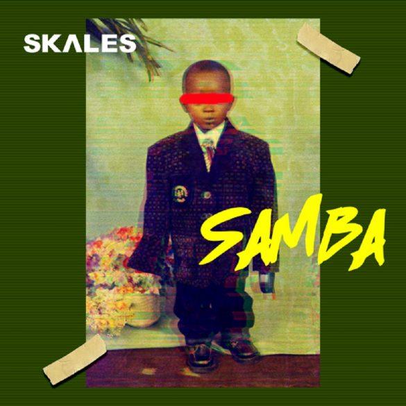 [Music & Video] Skales - Samba