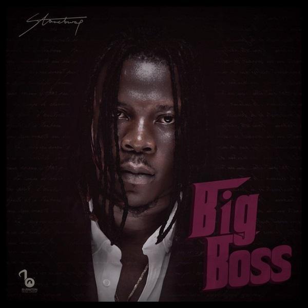 [Music] Stonebwoy -Big Boss