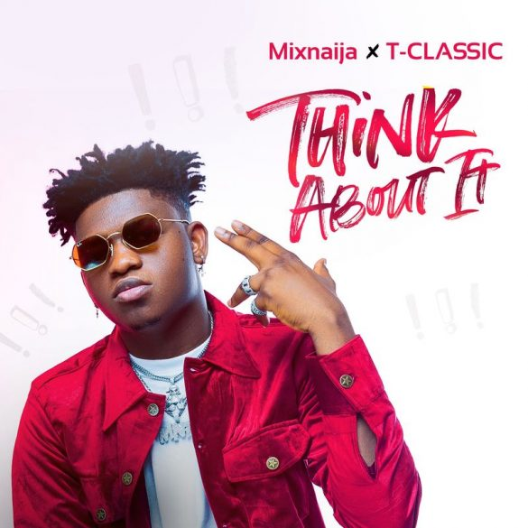 [Music] T-Classic - Think About It