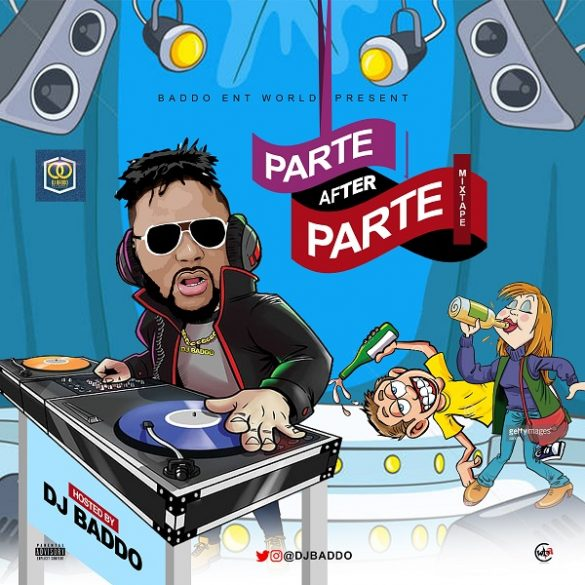 [Mixtape] DJ Baddo - Parte After Parte Mix