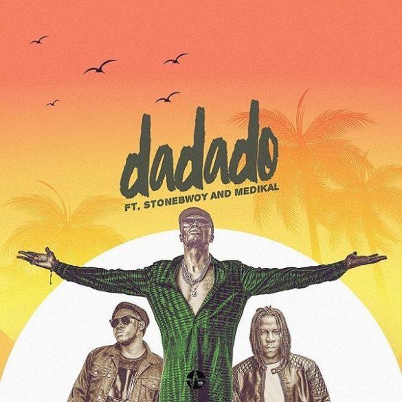 [Music] E.L ft. Stonebwoy x Medikal – Dadado