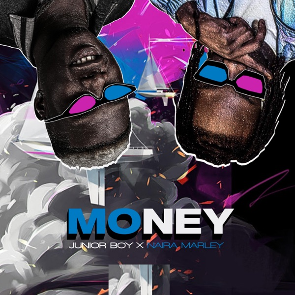 [Music] Junior Boy ft. Naira Marley - Money