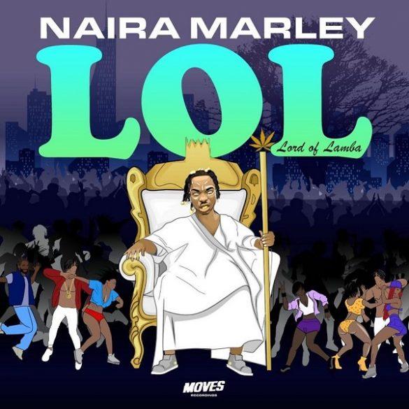 [Album] Naira Marley - Lord Of Lamba (LOL) Full EP
