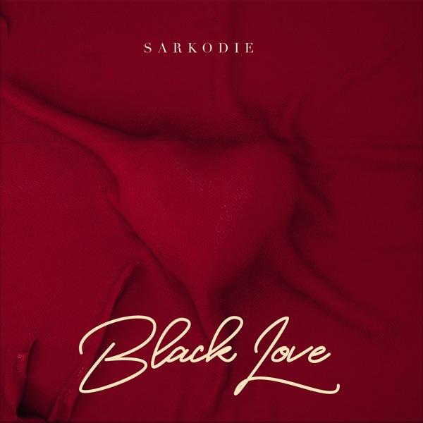[Album] Sarkodie - Black Love
