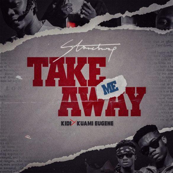 [Music] Stonebwoy ft. Kuami Eugene – Take Me Away