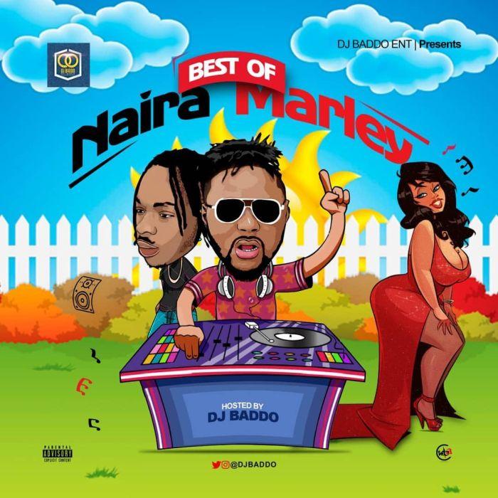 [Mixtape] DJ Baddo - Best Of Naira Marley