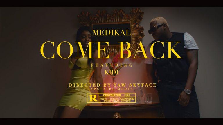 [Video] Medikal ft. KiDi - Come Back