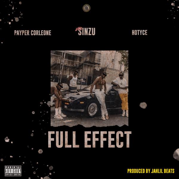 [Music] Payper Corleone ft. Sinzu x Hotyce - Full Effect