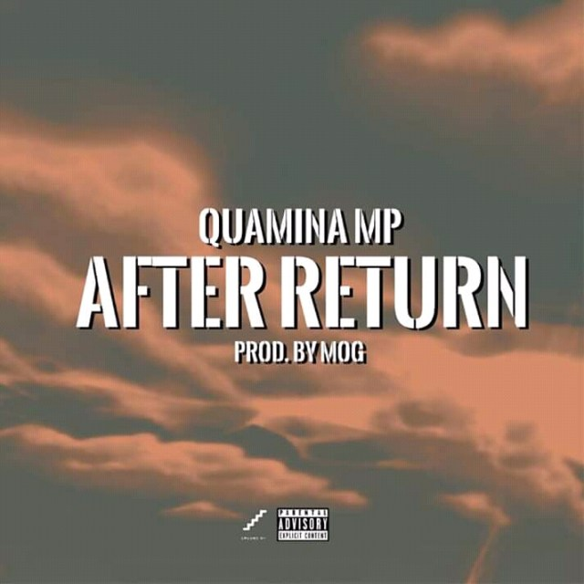 [Music] Quamina MP - After Return