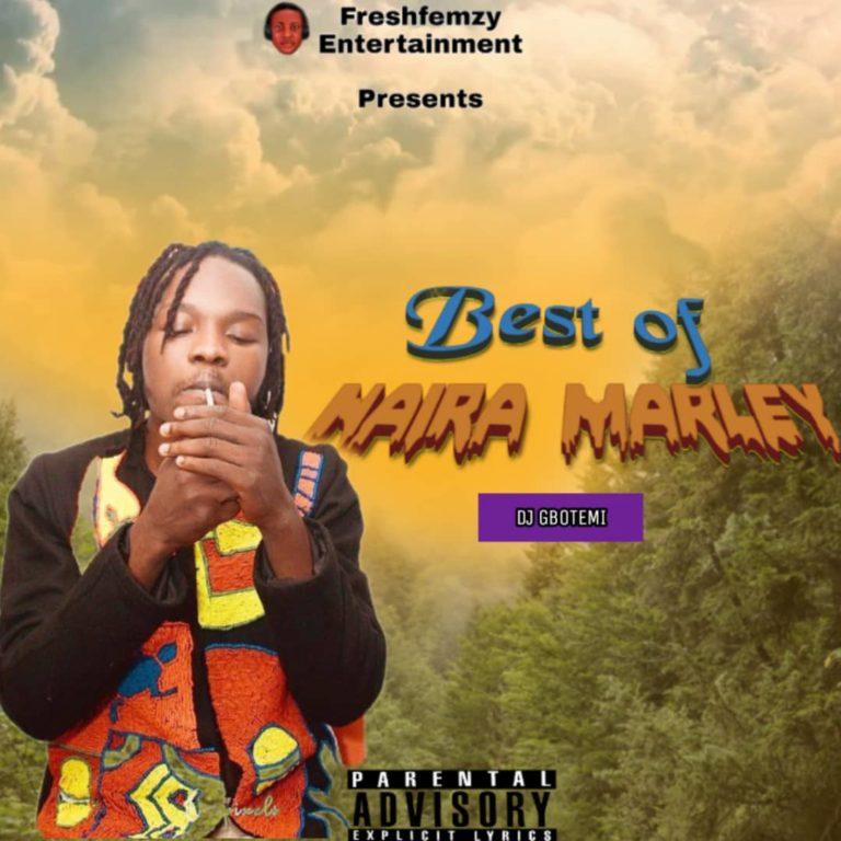 [Music] DJ Gbotemi - Best Of Naira Marley