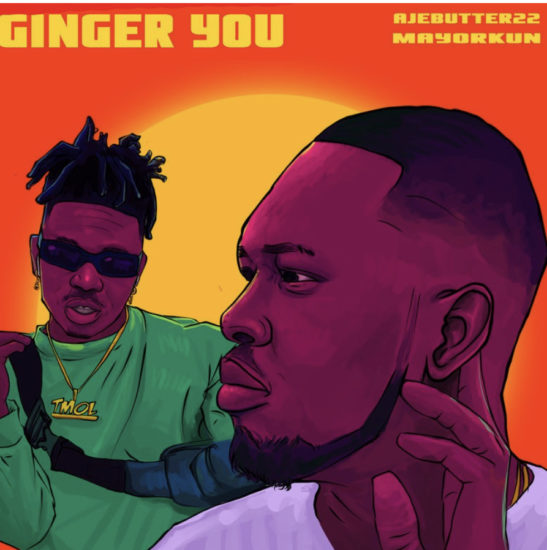 [Music] Ajebutter22 ft. Mayorkun - Ginger You