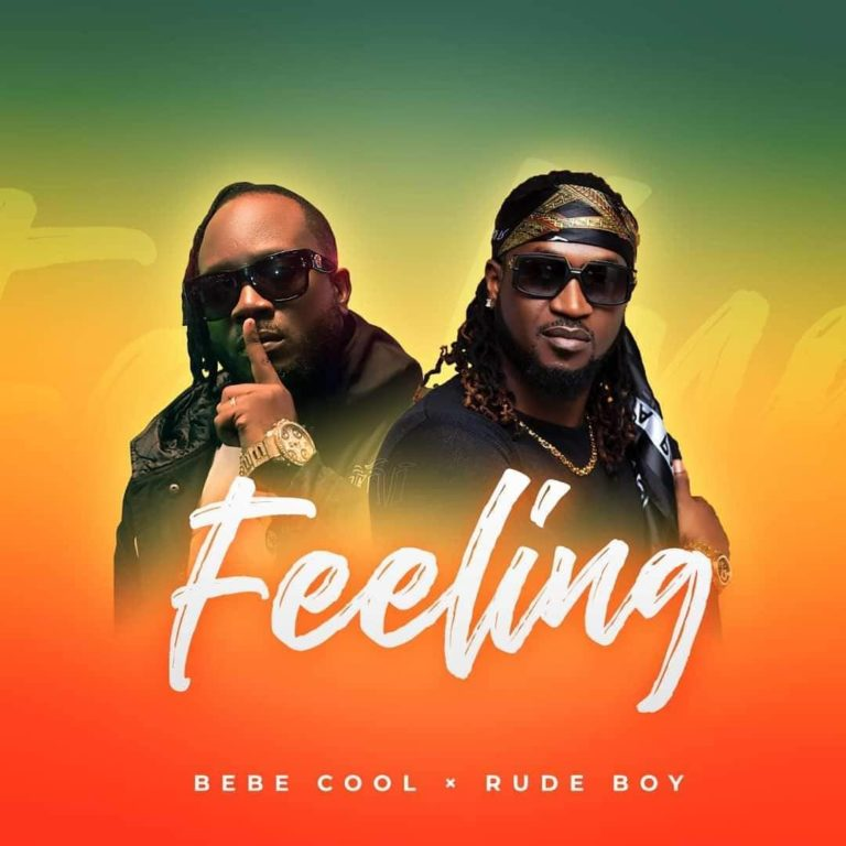 [Lyrics] Bebe Cool ft. Rudeboy - Feeling Lyrics