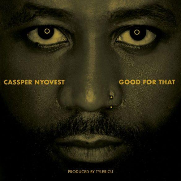 [Music + Video] Cassper Nyovest - Good For That