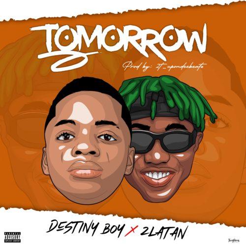 [Music] Destiny Boy ft. Zlatan - Tomorrow