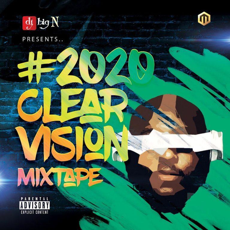 [Mixtape] DJ Big N - 2020 Vision Mixtape