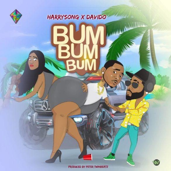 [Music] Harrysong ft. Davido - Bum Bum Bum