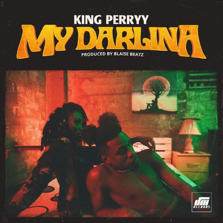 [Music] King Perryy - My Darlina