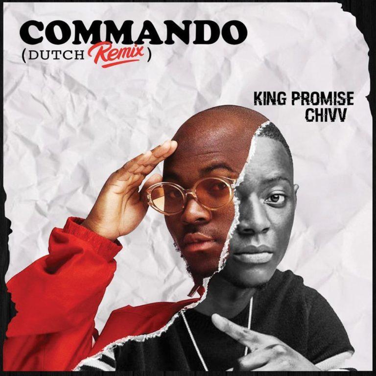 [Music] King Promise ft. Chivv – Commando (Dutch Remix)