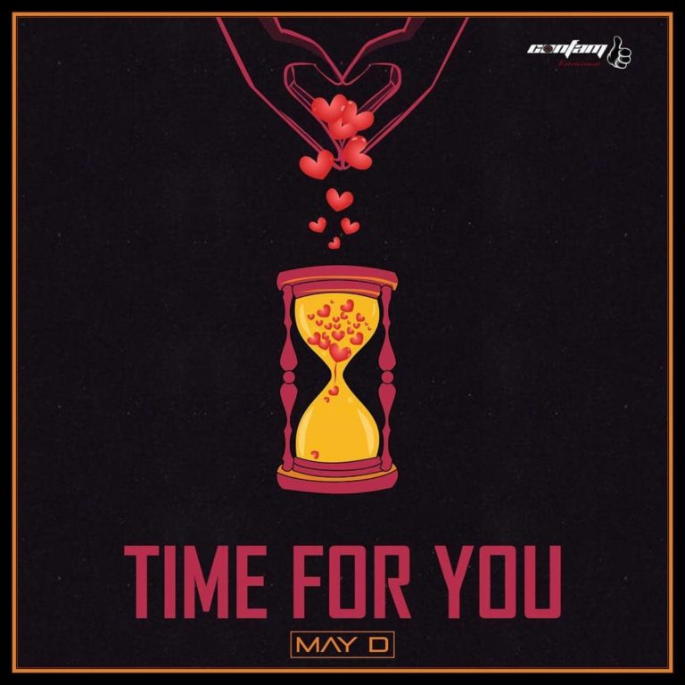 [Music] May D - Time For You