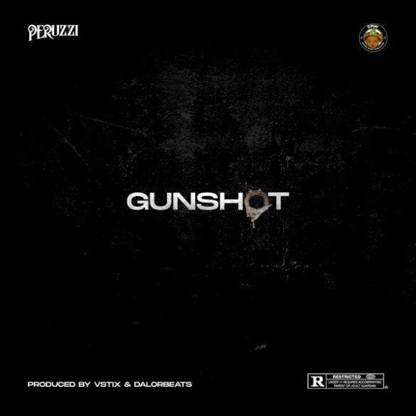[Music] Peruzzi - Gunshot