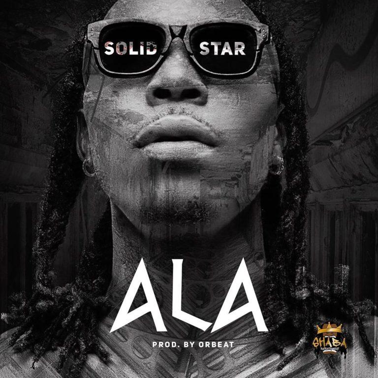 [Music] Solidstar - Ala