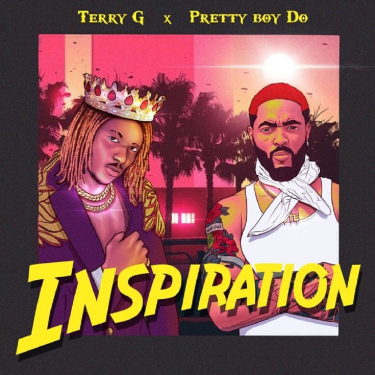 [Music] Terry G ft. PrettyboyD-O - Inspiration