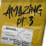 [Music] Dave East - Amazing Pt. 3