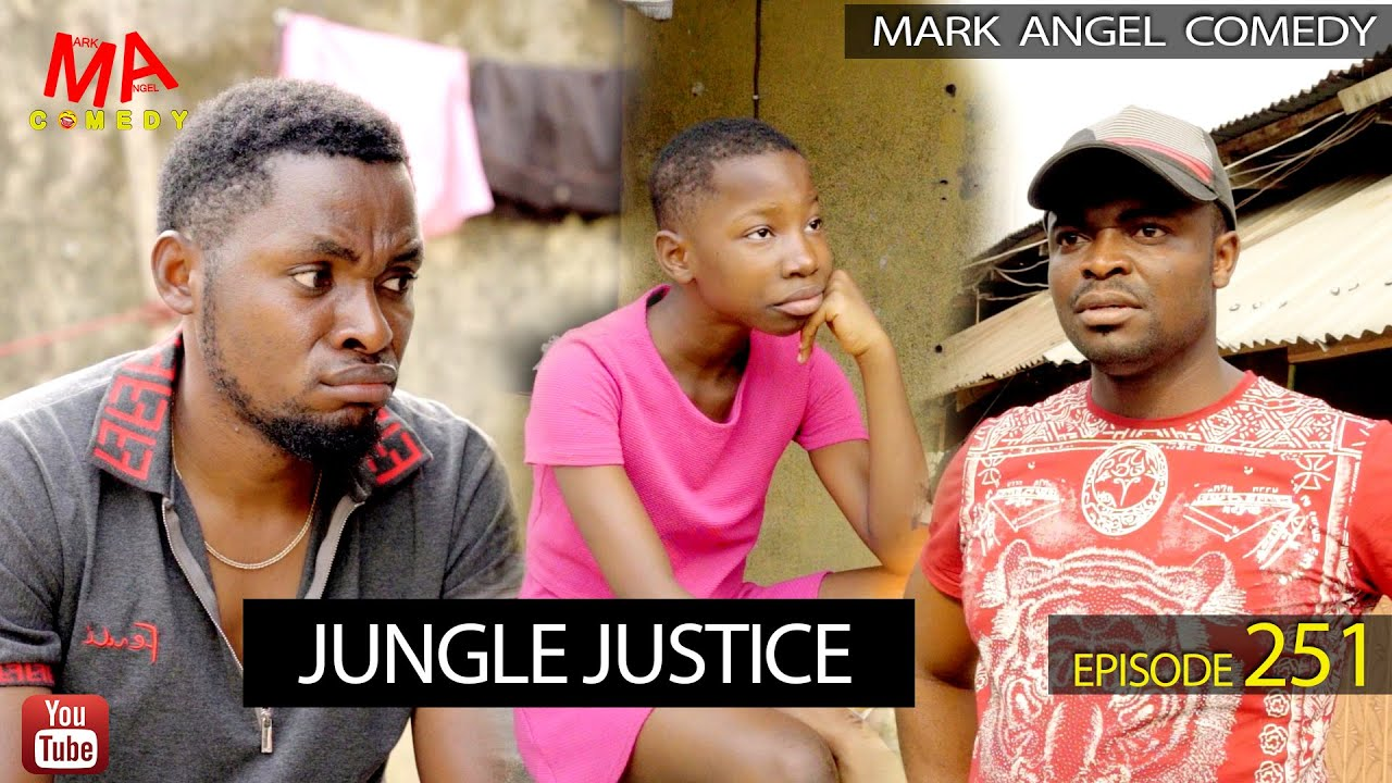 DOWNLOAD: Mark Angel Comedy - Jungle Justice (Episode 251)