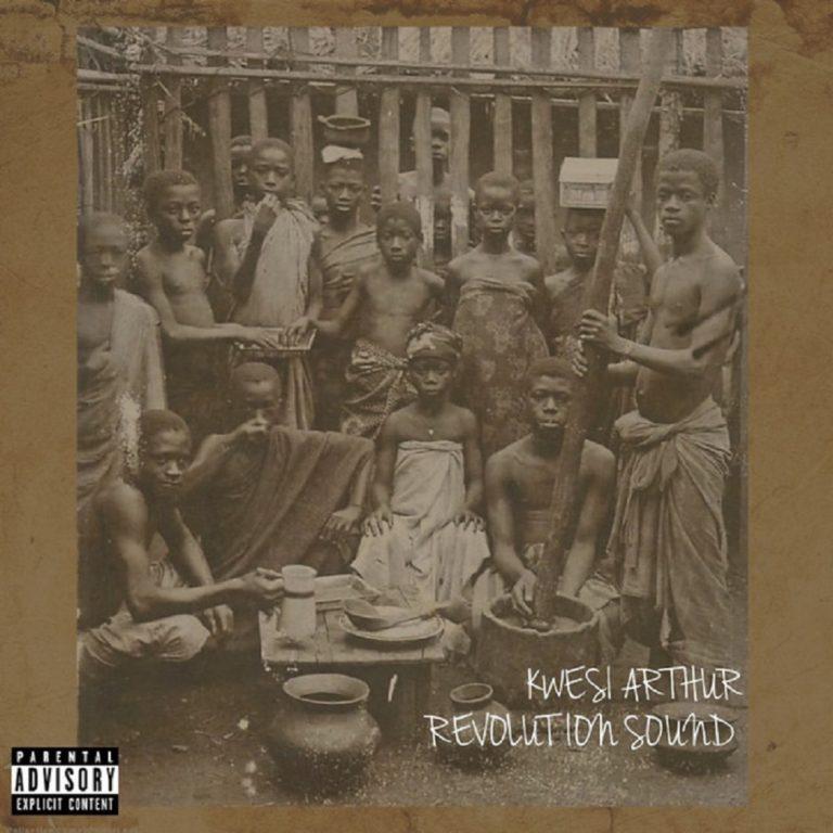 [Music] Kwesi Arthur - Revolution Sound