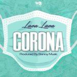 [Music] Lava Lava - Corona