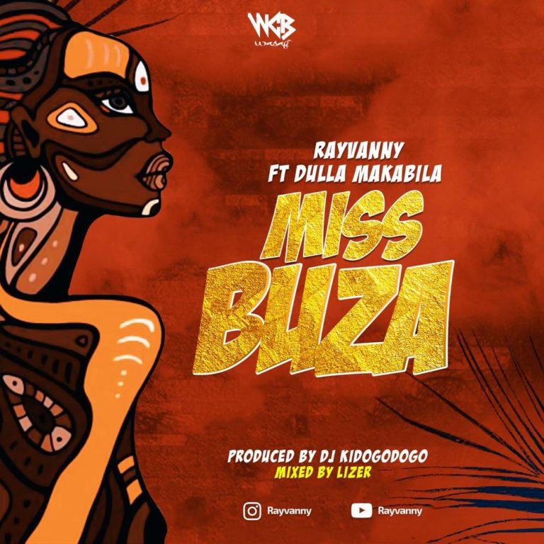 [Music] Rayvanny ft. Dulla Makabila - Miss Buza
