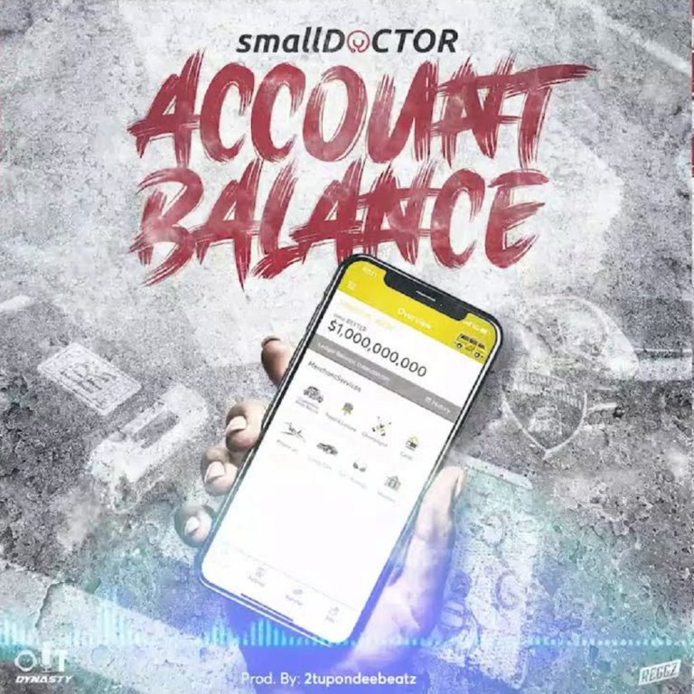 [Music] Small Doctor - Account Balance