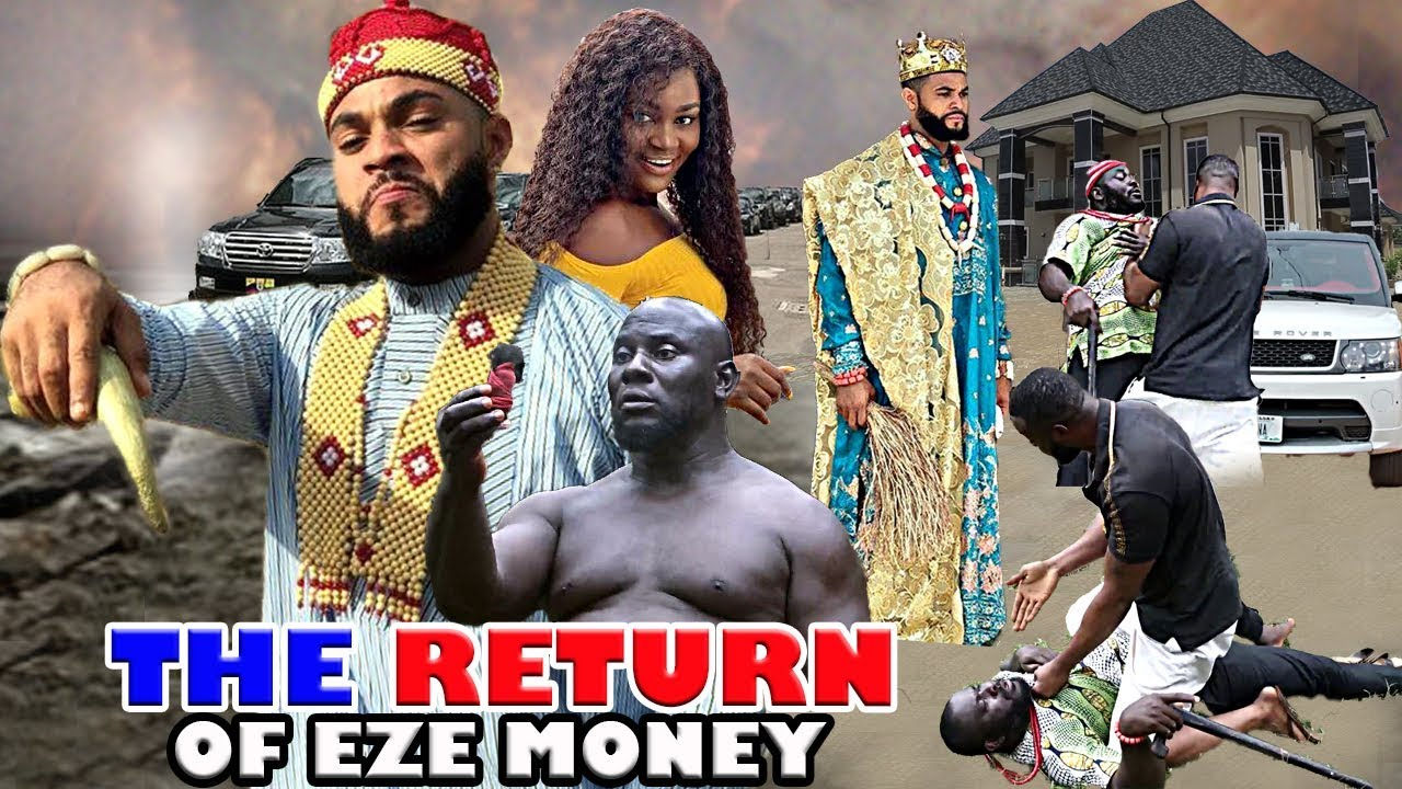 DOWNLOAD: The Return Of Eze Money - Latest 2020 Nollywood Movie