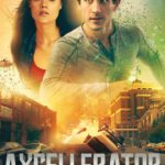 DOWNLOAD: Axcellerator - 2020 Hollywood Movie