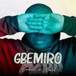 Bankulli ft. WurlD - Gbemiro