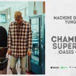 [Music] Machine Gun Kelly & Yung Blud - Champagne Supernova (Oasis Cover)