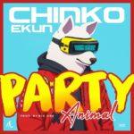 [Music] Chinko Ekun - Party Animal
