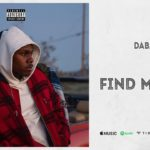 [Music] DaBaby - Find My Way