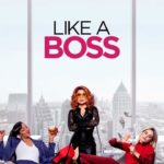 DOWNLOAD: Like A Boss - 2020 Hollywood Movie