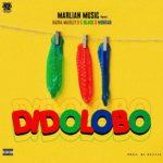 [Music] Marlian Music - Didolobo ft. Naira Marley, C Blvck, Mohbad