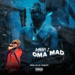 [Music] Danny S - Oma Mad