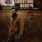 DOWNLOAD: Shooting Heroin - 2020 Hollywood Movie