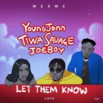 Young John - Let Them Know ft. Tiwa Savage, Joeboy