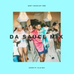 Usher - Don't Waste My Time ft. Ella Mai (Da Sauce Remix)