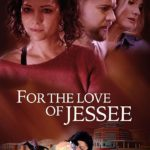 DOWNLOAD: For The Love Of Jesse - 2020 Hollywood Movie