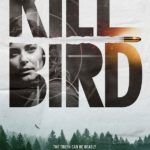 DOWNLOAD: Killbird - 2019 Hollywood Movie